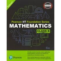Pearson IIT Foundation Series Mathematics Class 8