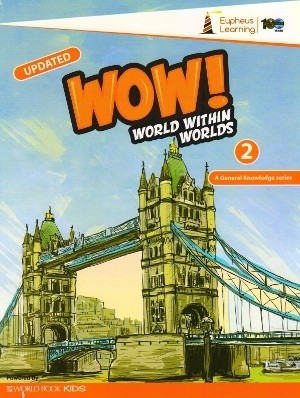 Wow World Within Worlds A General Knowledge Book 2 (Revised Edition)