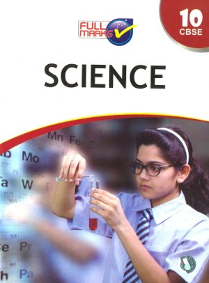 full marks Science guide for Class 10