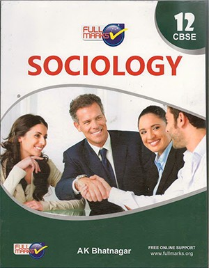 Full Marks Sociology (English) for Class 12