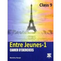 New Saraswati Entre Jeunes 1 Cahier D 'Exercises Class 9