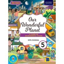 Oxford Our Wonderful Planet for Class 5
