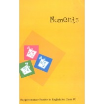 NCERT Moments Class 9 Supplementary Reader