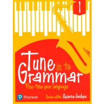 Pearson Tune In to Grammar For Class 1 by Swarna Joshua