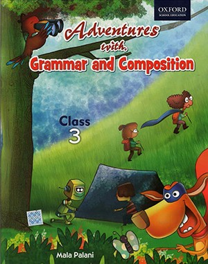 Oxford Adventures With Grammar And Composition For Class 3