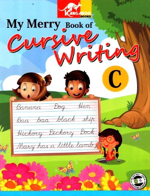 My Merry Book of Cursive Writing C