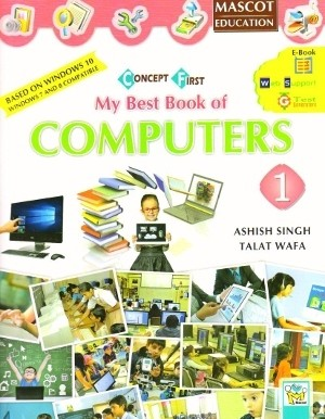 Concept First My Best Book of Computers Class 1