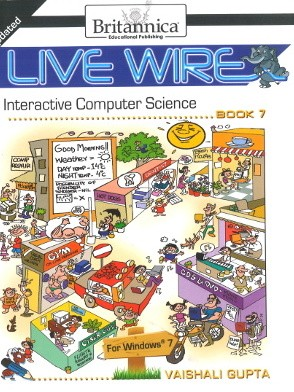 Britannica Live Wire Interactive Computer Science Class 7
