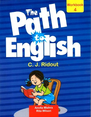 The Path To English  For Class 4 (Work Book)