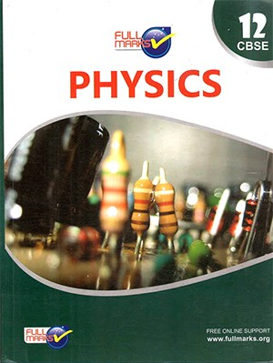 Full Marks Physics for Class 12