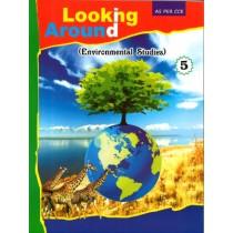 Looking Around Environmental Studies Class 5