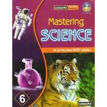 Cordova Mastering Science for Class 6