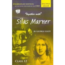 Rachna Sagar Together with Silas Marner Class 12