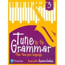 Pearson Tune In to Grammar For Class 3 by Swarna Joshua