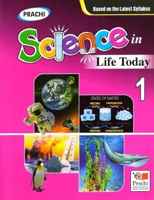Prachi Science In Life Today For Class 1