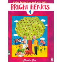 Bright Hearts For Class 4 - Value Education and Life Skills