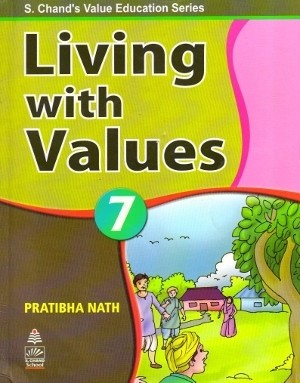 S chand Living with Values Class 7