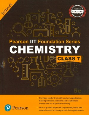 Pearson IIT Foundation Series Chemistry Class 7