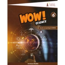 Eupheus Learning Wow Science For Class 6