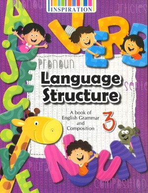 Language Structure English Grammar and Composition Class 3
