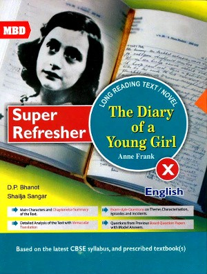 MBD Super Refresher The Diary of a Young Girl Class 10 (Term 1 & 2)
