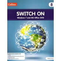 Collins Switch On Windows 7 and MS Office 2010 for class 8