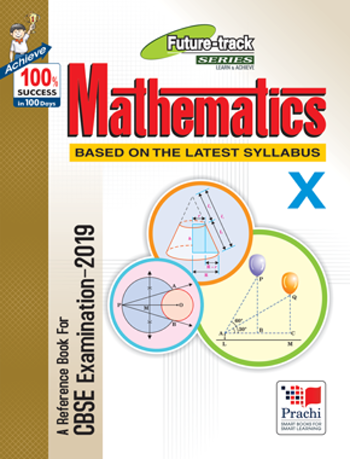 Prachi Future Track Mathematics Reference Book Class 10 for CBSE  Examination 2019