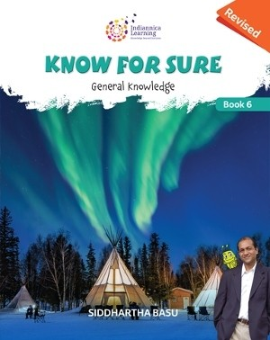 Know For Sure General Knowledge Class 6