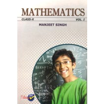 Full Marks Manjeet Singh Mathematics For Class 10 - Vol 1