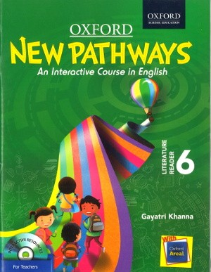 Oxford New Pathways Literature Reader For Class 6