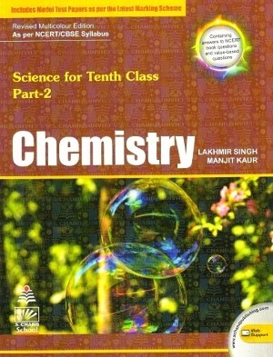 1 S Chand Chemistry For Class 10 by Lakhmir Singh (2019 Edition)