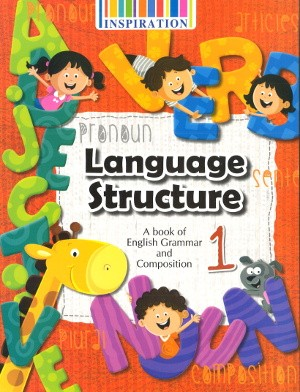 Language Structure English Grammar and Composition Class 1