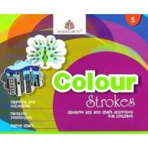 Colour Strokes for Class 5