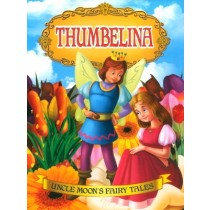 Thumbelina Uncle Moons Fairy Tales