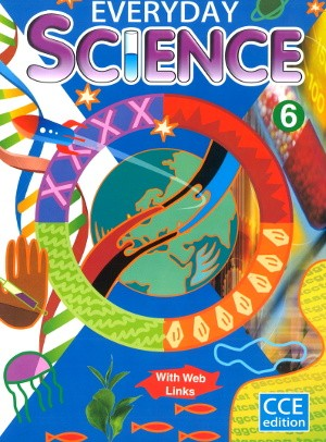 Everyday Science For Class 6