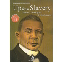 Madhubun Up From Slavery by Booker T Washington for Class 11