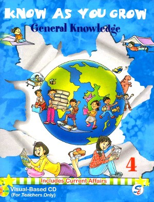 Know As You Grow General Knowledge Class 4