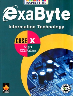 ExaByte Information Technology For Class 10