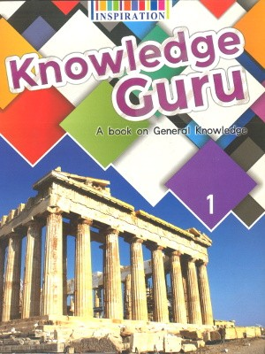 Knowledge Guru A book on General Knowledge Class 1