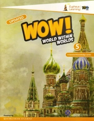 Wow World Within Worlds A General Knowledge Book 5 (Revised Edition)