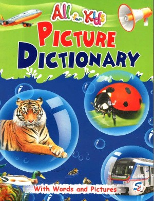 All For Kids Picture Dictionary For Class KG
