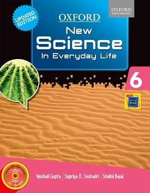 Oxford New Science In Everyday Life For Class 6