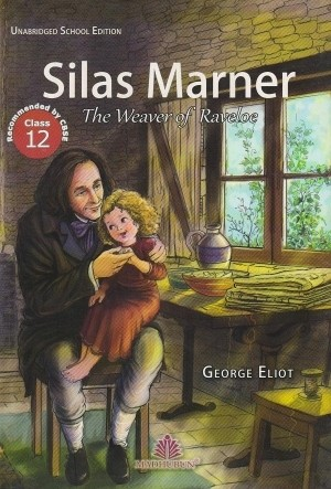 Madhubun Silas Marner by George Eliot for Class 12