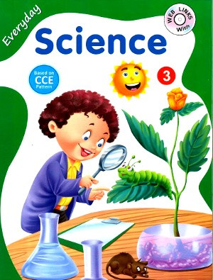 Everyday Science For Class 3