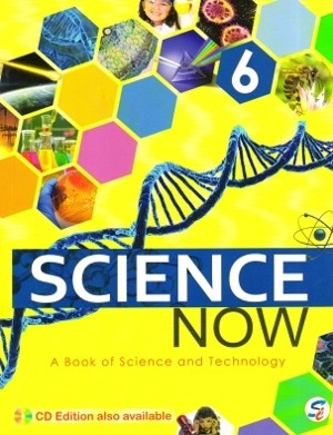 Science Now A Book of Science and Technology Class 6