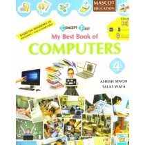 Mascot Education My Best Book of Computers Class 4