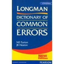 Longman Dictionary Of Common Errors New Edition by ND Turton, JB Heaton