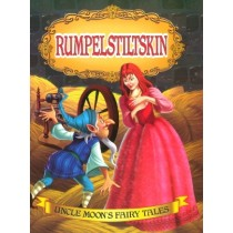 RumpelStiltskin Uncle Moons Fairy Tales