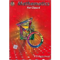 Mathematics For Class 6 by R S Aggarwal
