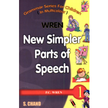 S chand Wren New Simpler Parts of Speech Book 1